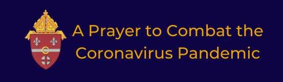 A Prayer to Combat the Coronavirus Pandemic
