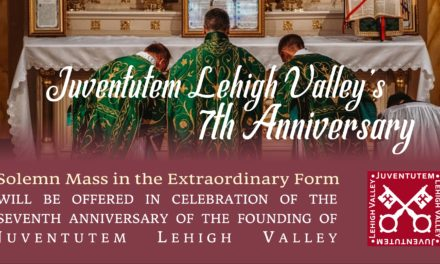Solemn Mass in the Extraordinary Form (Latin Mass) to Mark Anniversary of Local Juventutem Chapter