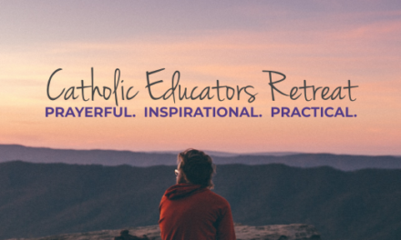 Catholic Educators, This Retreat is For You