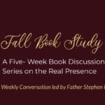 Real Presence Book Study Series Begins